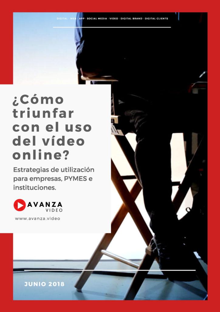 Descarga el E-book '¿Cómo triunfar con el uso del video online?