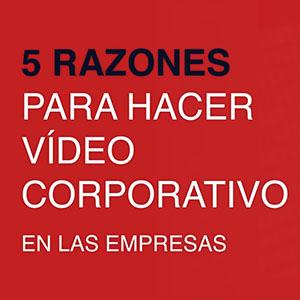 Beneficios y ventajas del video en las empresas - AVANZA VIDEO