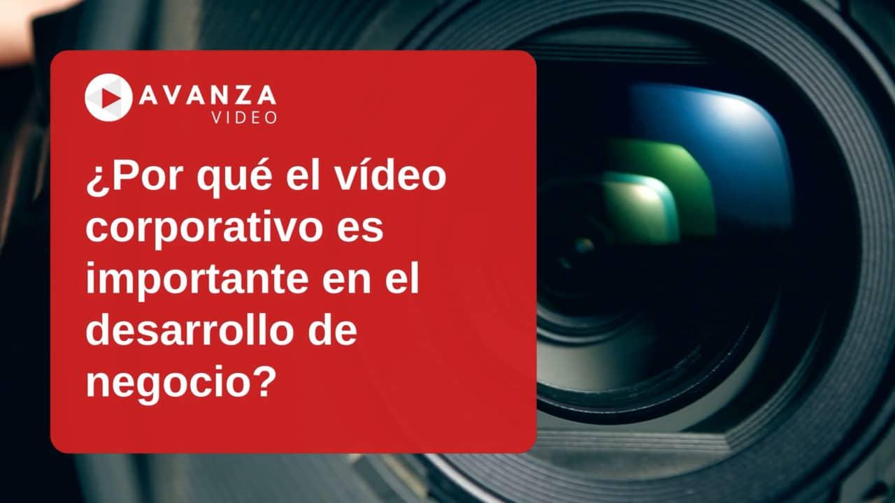 Importancia de los videos corporativos